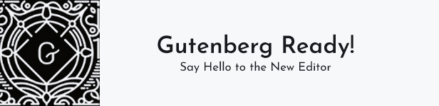 Melina WordPress Theme is Gutenberg ready.